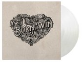 Born To Win, Born To Lose (Coloured Vinyl)