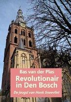 Revolutionair in Den Bosch