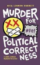Omslag Murder for Political Correctness