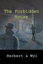 The Forbidden House