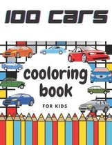 100 cars coloring book for kids: 100 pages of things that go