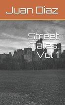 Street Tales: Vol 1