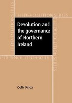 Devolution and the Governance of Northern Ireland