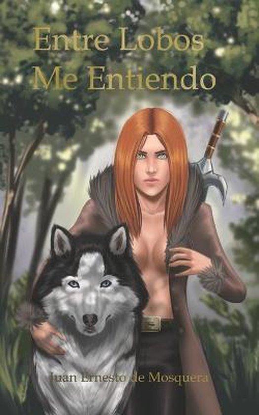 Entre lobos me entiendo