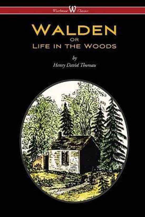 Boek cover WALDEN or Life in the Woods (Wisehouse Classics Edition) van Henry David Thoreau (Paperback)