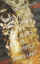Breve Historia de Un Viajero En El Tiempo