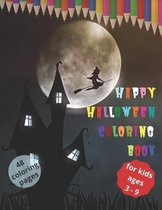 Happy Halloween Coloring Book (Halloween Book for Kids; 48 Coloring Pages)