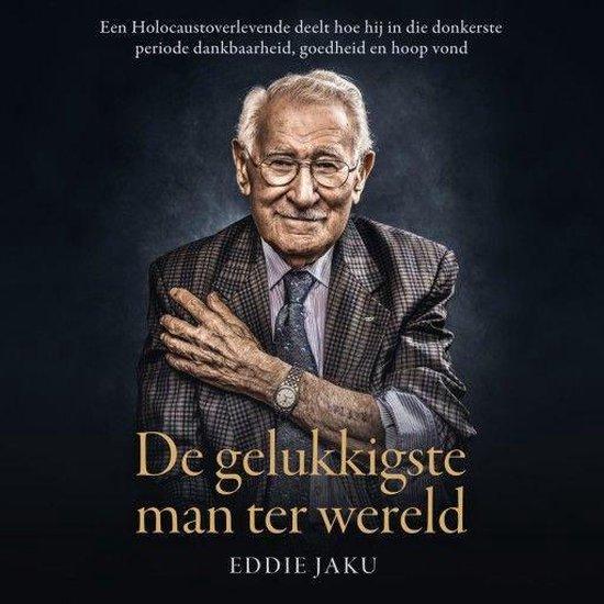 Boek cover De gelukkigste man ter wereld van Eddie Jaku (Onbekend)