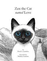 Zen the Cat Named Love