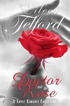 The Doctor and the Rose (A Sweet Romance Collection)