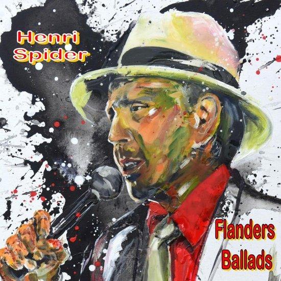 HENRI SPIDER  -  Flanders ballads