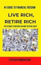 Live Rich, Retire Rich