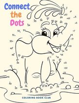 Connect the Dots Workbook for Kids - Funny and Entertainment Dot to Dot Animals Coloring Book for Kids
