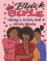 Black Girls Coloring & Activity Book With Positive Affirmations
