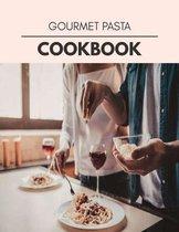 Gourmet Pasta Cookbook