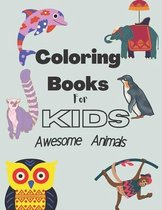 coloring books for kids; awesome animals