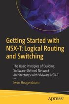 Getting Started with NSX-T: Logical Routing and Switching