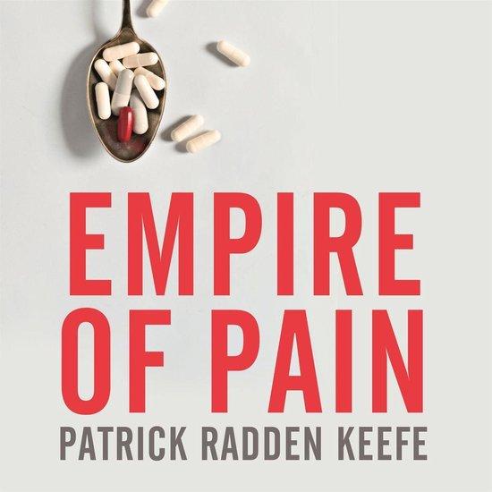 Boek cover Empire of Pain van Patrick Radden Keefe (Onbekend)