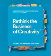 Rethink the Business of Creativity