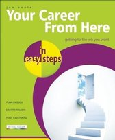 Your Career from Here in Easy Steps