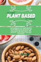 The Ultimate Plant Based Diet Cookbook