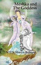 Meshka and The Goddess