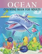 Ocean Coloring Book For Adults: An Adults Coloring Book With Ocean Collection, Stress Remissive, and Relaxation.