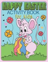 Easter Activity Book For Kids: Coloring Pages, Mazes, Word Search, Dot-to-Dot, and Find The Difference Puzzles
