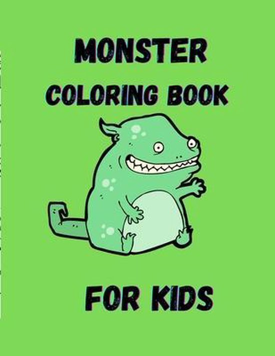 Monster Coloring Book For Kids: Ages 6-8, 8-10