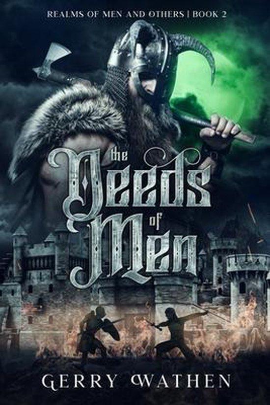 The Deeds of Men