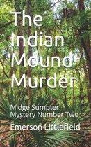 The Indian Mound Murder
