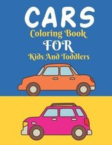 Cars Coloring Book For Kids And Toddlers
