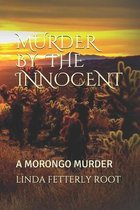 Murder by the Innocent