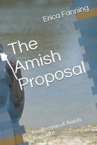 The Amish Proposal