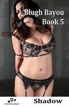 Blugh Bayou - Book 5