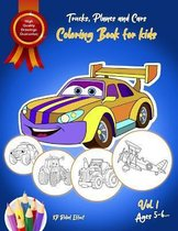 Trucks, Planes and Cars Coloring Book for kids ages 5 - 6