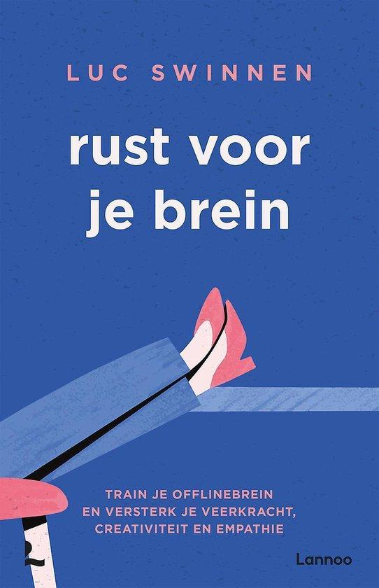 Boek cover Rust voor je brein van Luc Swinnen (Paperback)