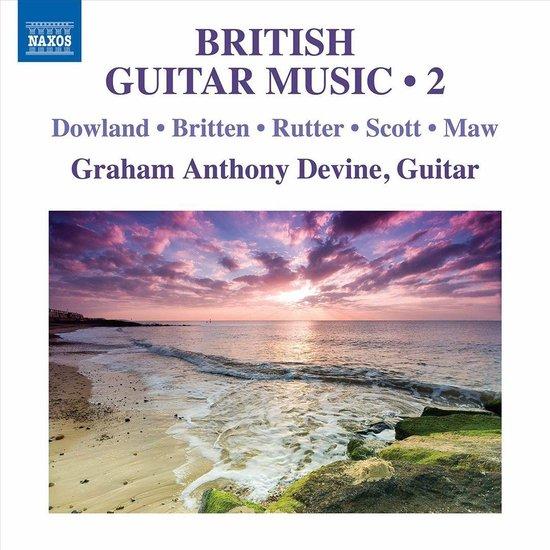 CD cover van Dowland. Britten. Rutter. Scott. Maw: British Guitar Music. Vol. 2 van Graham Anthony Devine