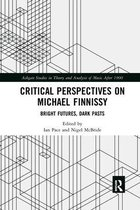 Critical Perspectives on Michael Finnissy