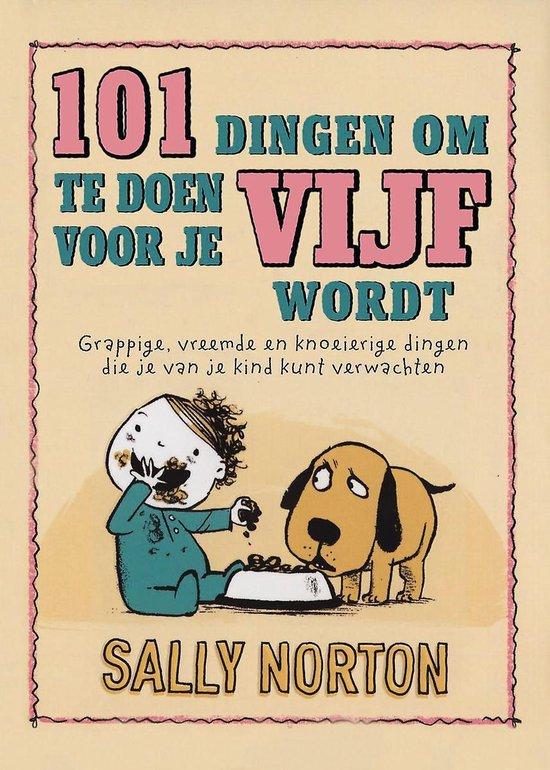 Cover van het boek '101 dingen om te doen voor je vijf wordt' van Sally Norton