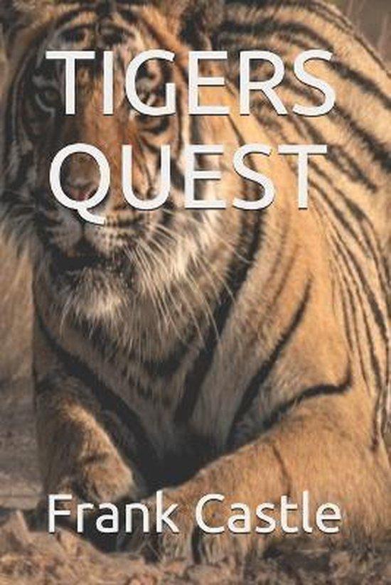Tigers Quest