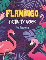 Flamingo Activity Book for Women