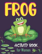 Frog Activity Book for Women