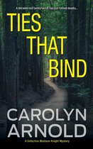 Ties That Bind: A gripping crime thriller full of heart-pounding twists