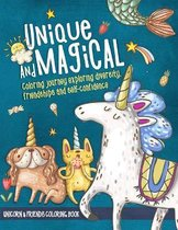 Unique and Magical: Unicorn and Friends Coloring Book