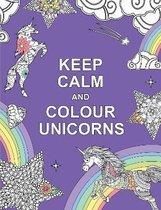 Boek cover Keep Calm and Colour Unicorns van Summersdale