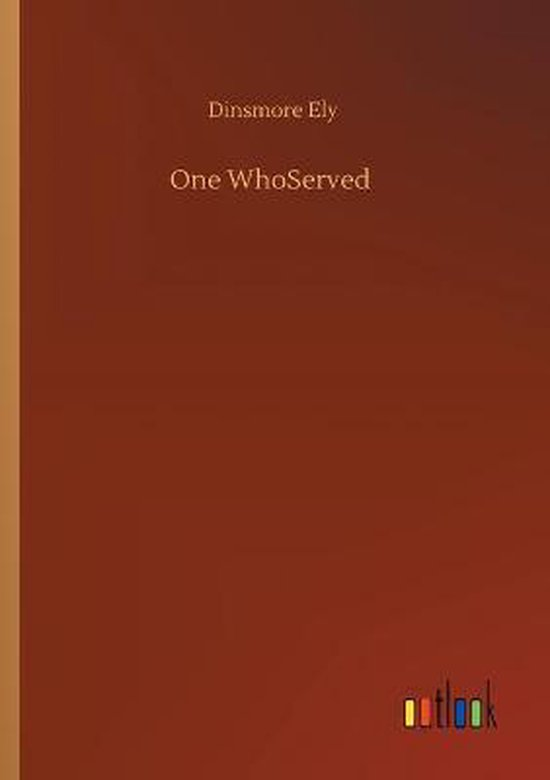 One WhoServed