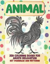 Zen Coloring Books for Adults Relaxation Set Mandalas and Patterns - Animal