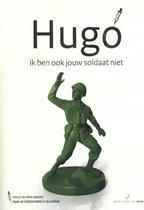 1 1 -   Hugo, ik ben ook jouw soldaat niet
