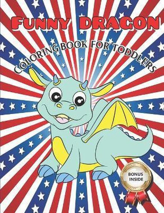 Funny Dragon Coloring Book for Toddlers